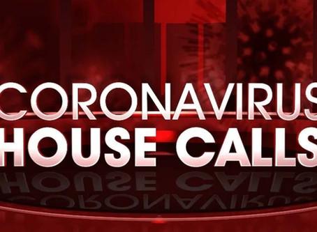 Coronavirus house calls