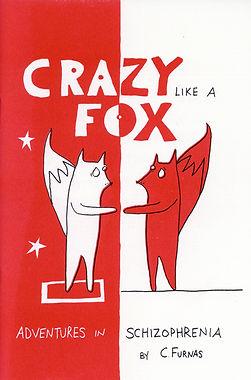 Crazy Like a Fox: Adventures in Schizophrenia zine title page