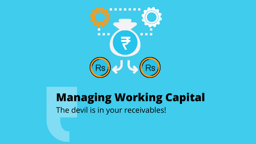 MANAGE WORKING CAPITAL