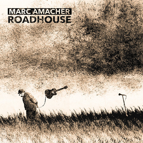 Marc Amacher - Roadhouse