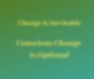 Change is inevitable Growth is optional
