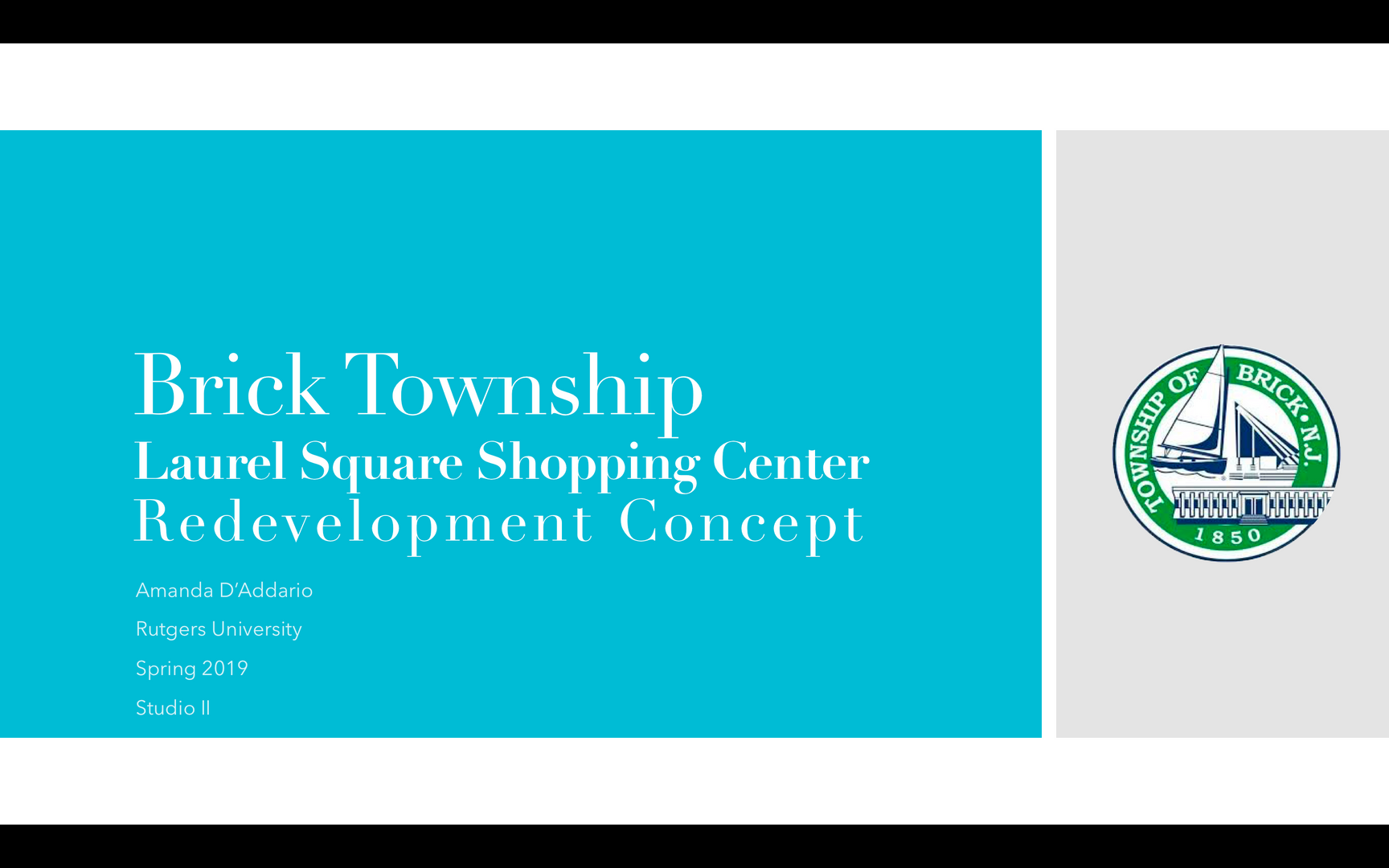 A re-design and re-habilitation concept project for the Brick Township Laurel Square Shopping Center