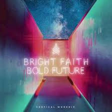 bright faith bold future.jpeg