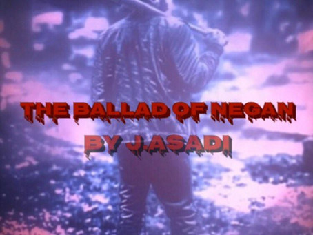 The Ballad of Negan
