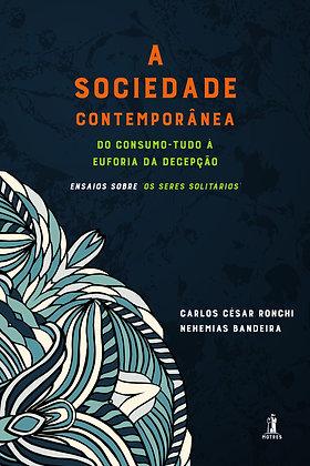 A Sociedade Contemporânea - Vol. 1