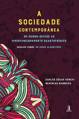 A Sociedade Contemporânea - Vol. 2