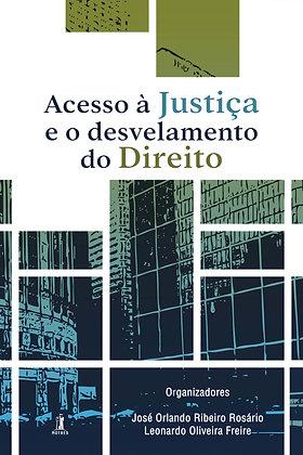 Acesso à Justiça e o desvelamento do Direito