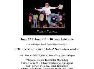 West Coast Swing workshop with Robert Royston June 1 & 2, Royston is also teaching the lesson be