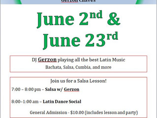 Saturday Latin Dance Social hosted by Gerzon, June 2nd and June 23rd