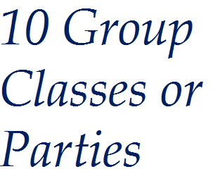 10 Group Classes or Parties