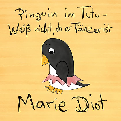 Pinguin im Tutu - Weiß nicht, ob er Tänzer ist - CD (DigiPac)