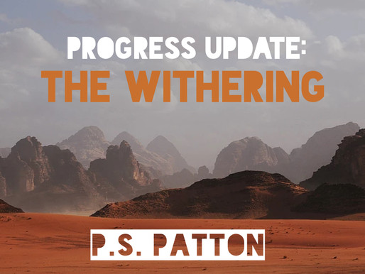 Progress Update: The Withering