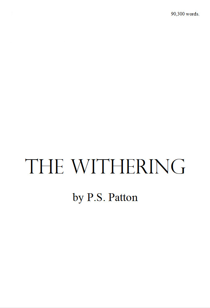 The manuscript cover page for The Withering by P.S. Patton