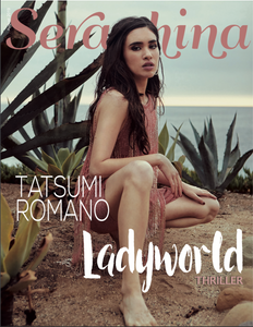 """Ladyworld"" Actress Tatsumi Romano models for the cover of Seraphina Magazine photographed by Patrick Patton Photography in Los Angeles, CA"