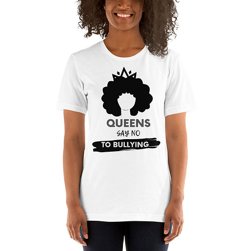 Queens Anti Bullying Short-Sleeve Unisex T-Shirt
