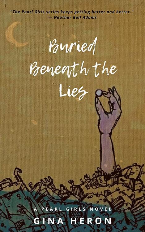 Buried Beneath The Lies