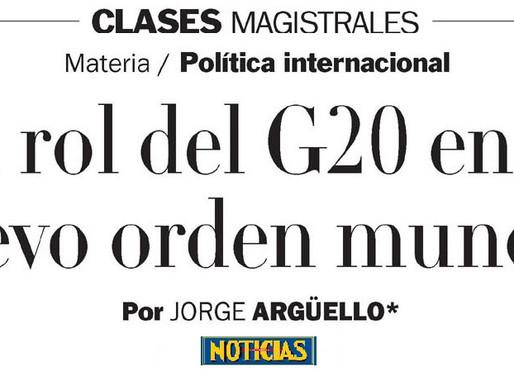 ¿Quién gobierna el Mundo? El rol del G20 en el nuevo orden mundial, por Jorge Argüello