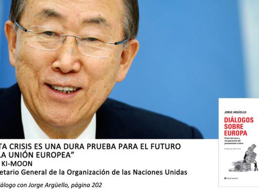 """Ban Ki-moon: """"Esta crisis es una dura prueba para el futuro de la Unión Europea"""""""