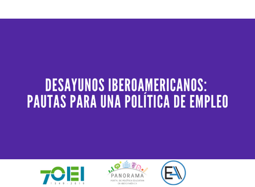 """Desayunos Iberoamericanos: """"Pautas para una política de empleo"""""""
