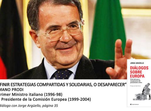 """Romano Prodi: """"Esta es la generación de la globalización"""""""