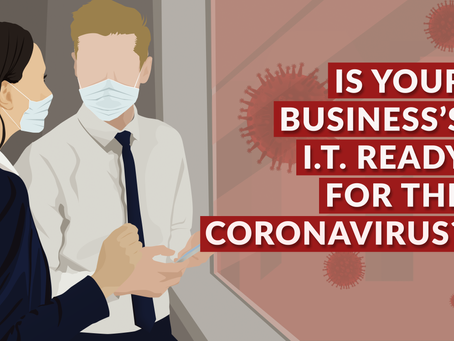Is Your Business's IT Ready for the Coronavirus?