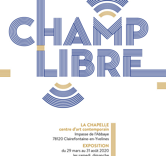 2020, Open Field - Champs libre La Chapelle Clairefontaine-en-Yvelines, France,  Opening Saturday 23 may 2020