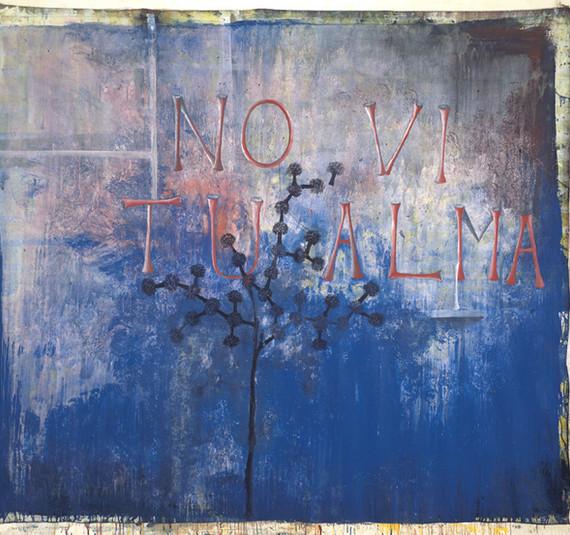 """No vi tu alma..."", 1991, acrylic on canvas, 185 x 210 cm."