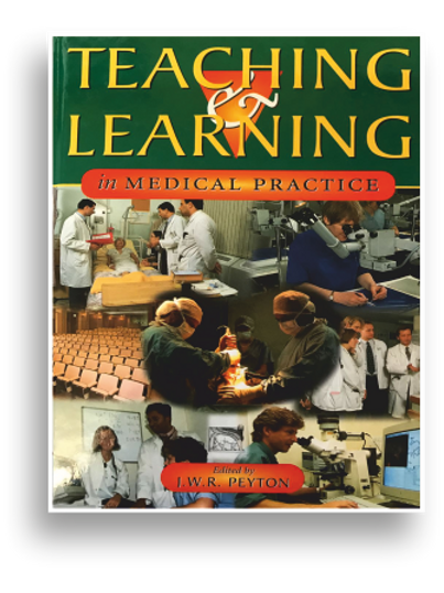 TEACHING AND LEARNING IN MEDICAL PRACTICE (eBOOK)