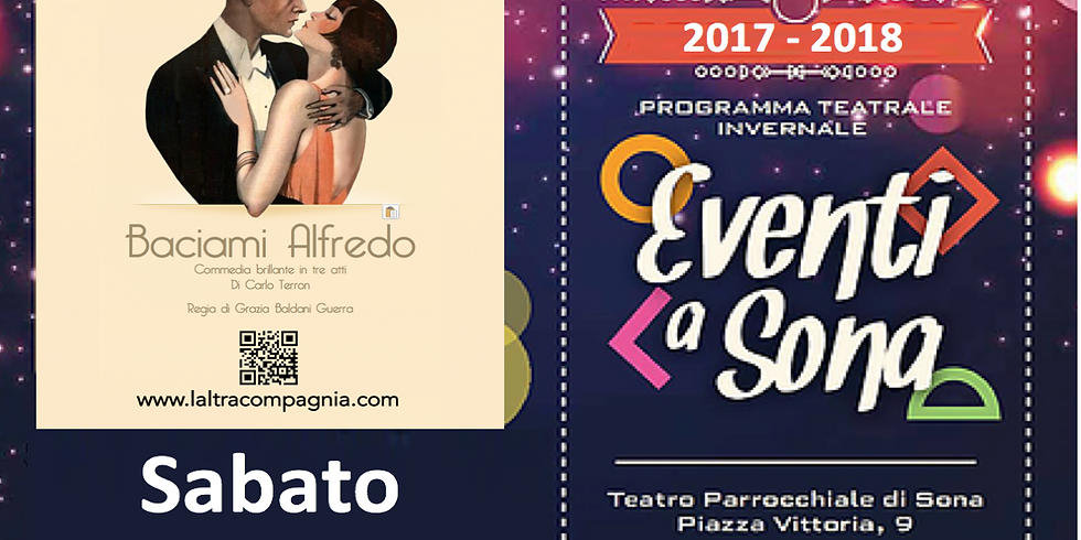 Teatro Parrocchiale di Sona - BACIAMI ALFREDO