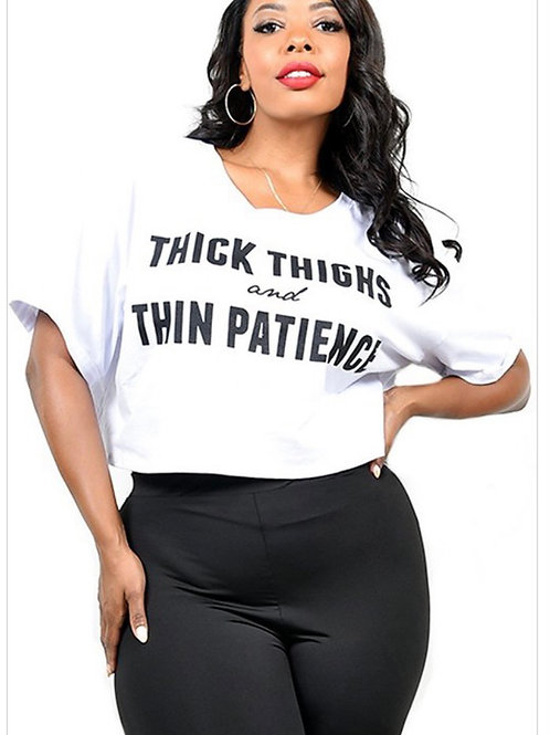 Thick Thighs and Thin Patience - Boxy Crop Top