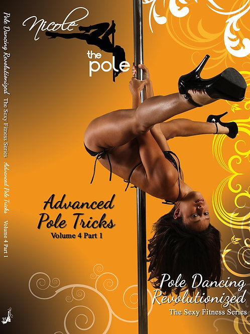 Advanced Pole Tricks - Vol 4, Part 1
