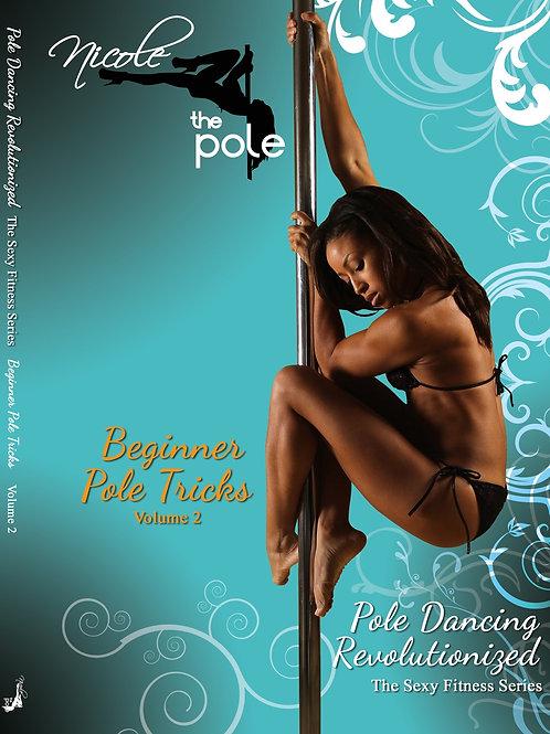 Beginner Pole Tricks - Volume 2