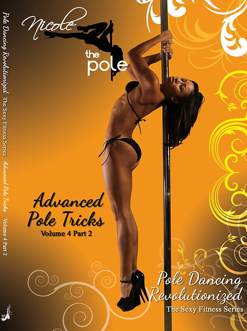 Advanced Pole Tricks - Vol 4, Part 2