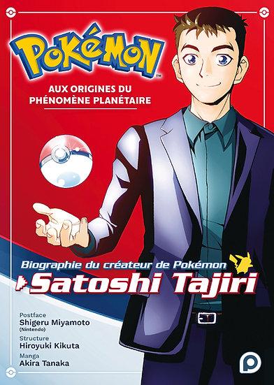 pokemon aux origines du phénomène planétaire biographie de satoshi tajiri