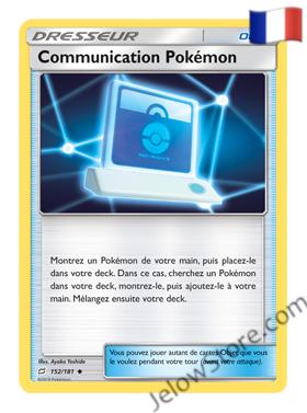 COMMUNICATION POKEMON 152/181 FR [SL9 DUO DE CHOC]