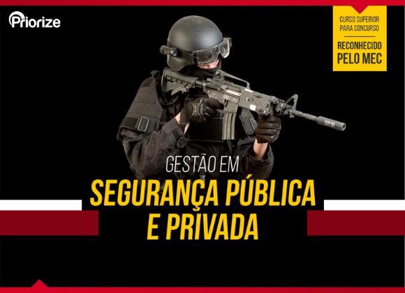 Gestão em Segurança Pública e Privada - EAD