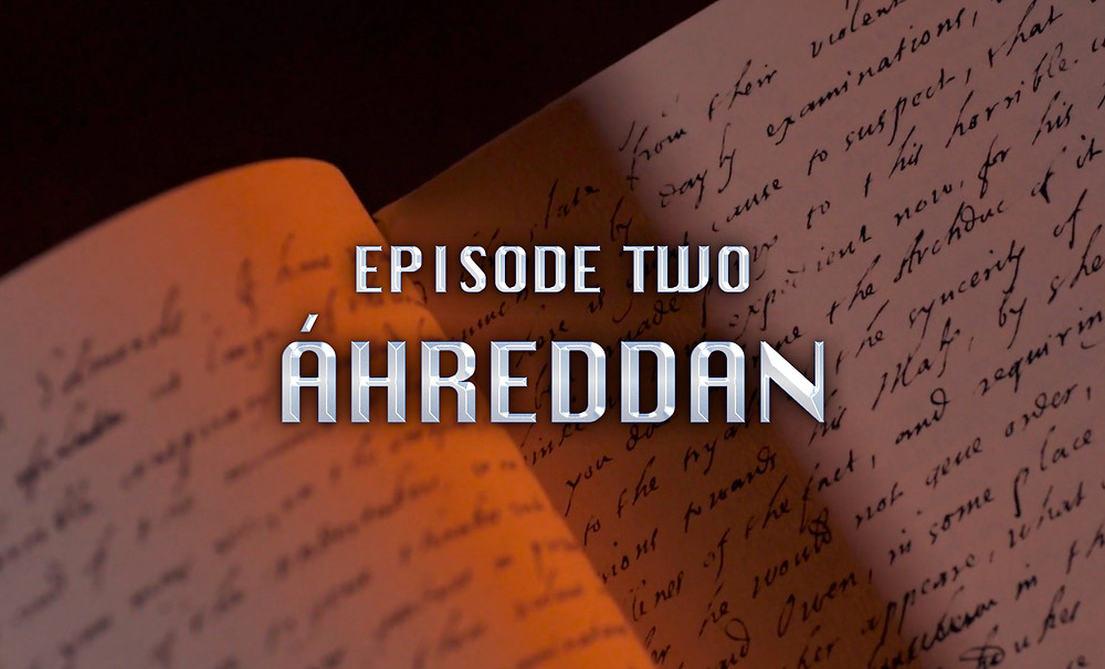 Header Image: Episode Two: Áhreddan