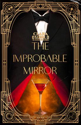 Episode Eight: The Improbable Mirror