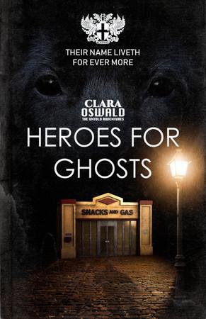 Episode Ten: Heroes for Ghosts
