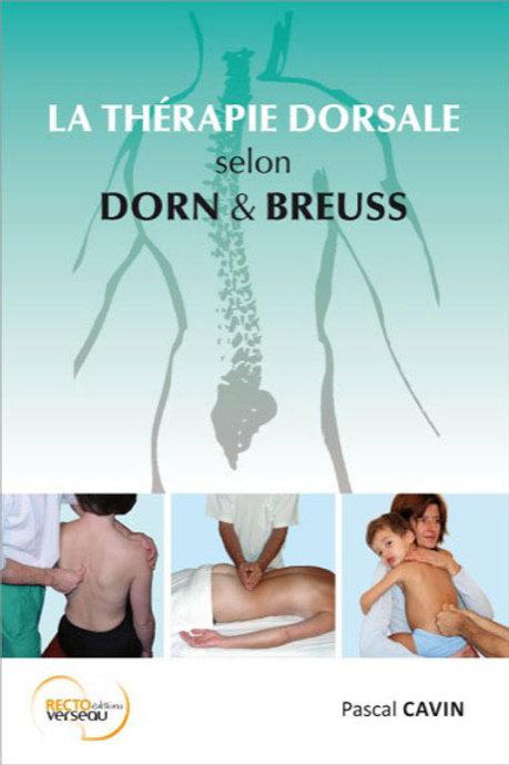 La thérapie dorsale selon Dorn et Breuss par Pascal cavin