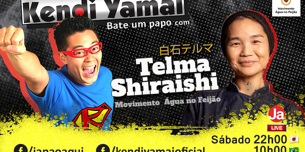 Live com Kendi Yamai e Telma Shiraishi