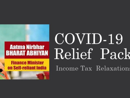 COVID-19  Relief  Package: Income Tax  Relaxations