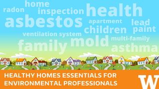 Healthy Homes Essentials for Environmental Professionals Course