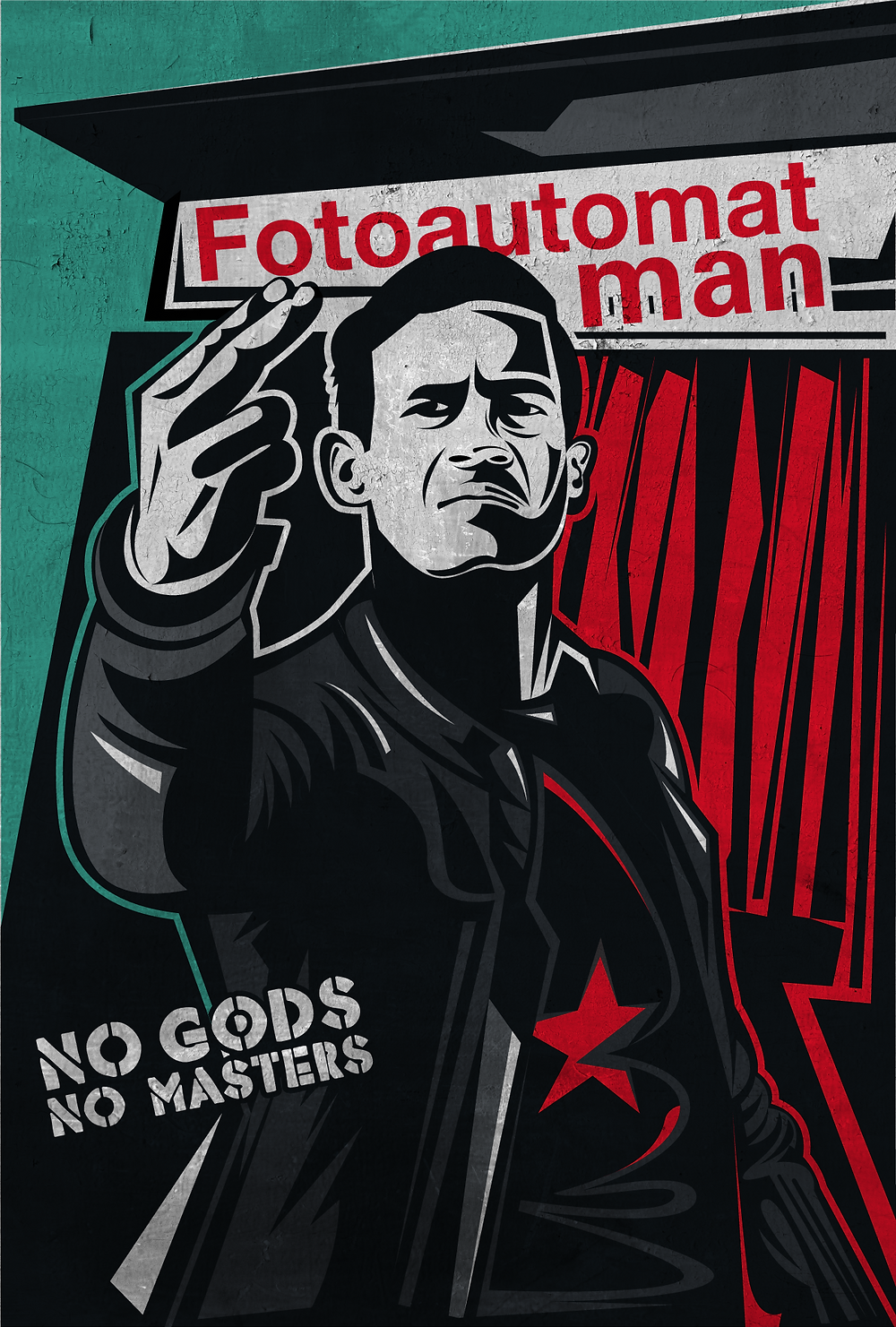 "Illustrated poster featuring Marco, the titular Fotoautomat man making a rude gesture outside one of the booths. The text ""No Gods No Masters"" written to the side of him."