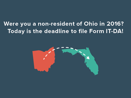 Were you a non-resident of Ohio in 2016?  Today is the deadline to file Form IT-DA!