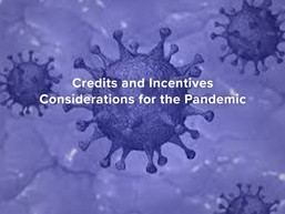 Credits and Incentives Considerations for the Pandemic