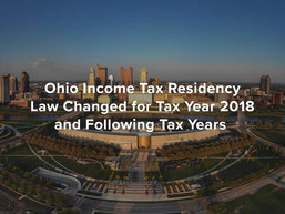 Ohio Income Tax Residency Law Changed for Tax Year 2018 and Following Tax Years