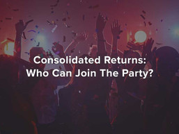 Consolidated Returns: Who Can Join The Party?