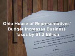Ohio House of Representatives' Budget Increases Business Taxes by $1.2 Billion