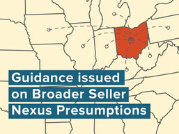 Guidance Issued on Broader Seller Nexus Presumptions